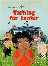 Varning för tanter av Mette Vedsö