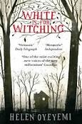 White is for Witching av Helen Oyeyemi