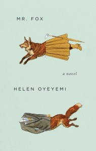 Mr Fox av Helen Oyeyemi (2012)