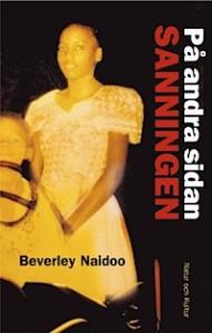 """""""På andra sidan sanningen"""" av Beverly Naidoo"""