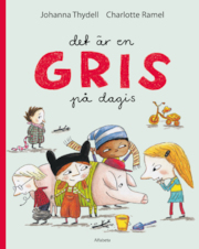 9789150114164_large_det-ar-en-gris-pa-dagis
