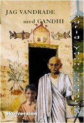 jag-vandrade-med-gandhi-harilal-berattar-skolversion