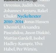 """Rasismen i Sverige : nyckeltexter 2010-2014"""